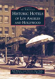 2008 Historic Hotels of Los Angeles and Hollywood